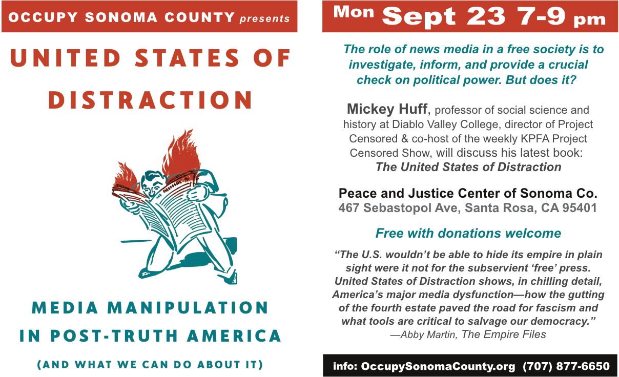 United States of Distraction Teach-in 7 pm; Peace & Justice Center, Santa Rosa